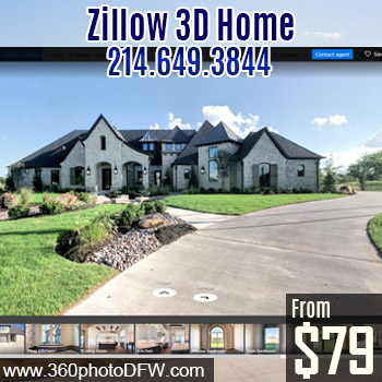 Affordable Zillow 3D Home Photography in Dallas-Fort Worth-360 Photo DFW