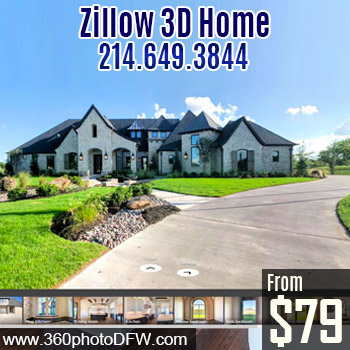 Affordable Zillow 3D Home Photography in Dallas-Fort Worth-360 Photo DFW-Call 214-649-3844